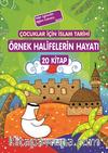 Çocuklar İçin İslam Tarihi Örnek Halifelerin Hayatı (20 kitap)