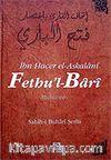 Fethu'l-Bari / Sahih-i Buhari Şerhi (Cilt 6)