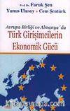 Avrupa Birliği ve Almanya'da Türk Girişimcilerin Ekonomik Gücü