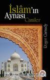İslam'ın Aynası Camiler