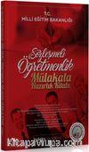 Sözleşmeli Öğretmenlik Mülakata Hazırlık Kitabı
