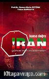İran Kaosa Doğru / Güncel İran İncelemeleri
