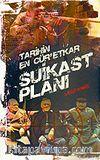 Tarihin En Cür'etkar Suikast Planı