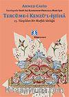 Tercüme-i Kenzü'l-İştiha / 15.Yüzyıldan Bir Mutfak Sözlüğü