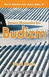 Budizm / Zamanı Olmayanlar İçin