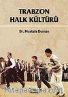 Trabzon Halk Kültürü
