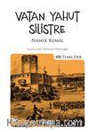 Vatan Yahut Silistre (Kenar Boyalı) / 100 Temel Eser