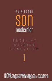 Son Modernler <br /> Edebiyat Üzerine Denemeler -1