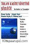 Toplam Kalite Yönetimi Sözlüğü / Terimler ve Tanımlar