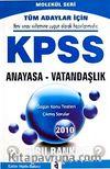 2010 KPSS Anayasa-Vatandaşlık Soru Bankası / Molekül Seri