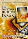 Asr-ı Saadetten 10 Örnek İnsan