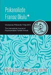 Uluslararası Psikanaliz Yıllığı 2014 (Psikanalizde Fransız Okulu)