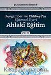 Peygamber ve Ehlibeyt'in Eğitimsel Siyeri Ahlaki Eğitim Cilt:3