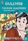 Gülliver Cüceler Ülkesinde / 2. ve 3.Sınıflar İçin Çocuk Klasikleri