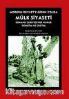 Modern Devlet'e Giden Yolda Mülk Siyaseti & Osmanlı Suriyesi'nde Hukuk Yönetim ve Üretim
