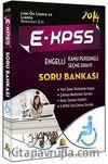 2014 E-KPSS Engelli Kamu Personeli Seçme Sınavı Soru Bankası (Lise-Önlisans ve Lisans Mezunları İçin)