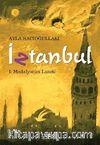 İztanbul -1 & Madalyonun Laneti