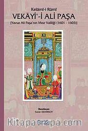 Vekayi'-i Ali Paşa <br /> Yavuz Ali Paşa'nın Mısır Valiliği (1601-1603)