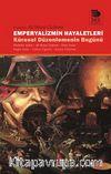 Emperyalizmin Hayaletleri & Küresel Düzelemenin Bugünü