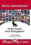 Medya Demokrasisi & Medya Siyaseti Nasıl Sömürgeleştirir