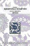 İznikli Eşrefoğlu Rumi'nin Hayatı - Eserleri ve Divanı