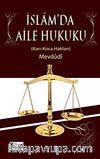 İslam'da Aile Hukuku (Karı - Koca Hakları)