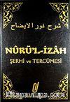 Nur'ül İzah (Şerhi Merakil Felah Tercemesi)