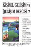 Kişisel Gelişim ve Değişim Dergisi Sayı 7  (Haziran 2001)&)