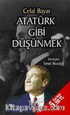 Atatürk Gibi Düşünmek (Cep Boy)