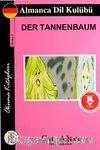 Çam Ağacı  / Almanca Seviye-2 (Cdisiz)