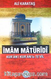 İmam Maturidi Kur'an'ı Kur'an'la Te'vil
