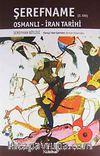 Şerefname Osmanlı - İran Tarihi (2. Cilt)