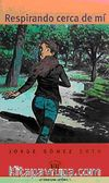 Respirando Cerca de mí (Nivel-4) 2000 Palabras-İspanyolca Okuma Kitabı