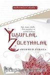 Yusuflar Züleyhalar (Mahremiyet Okulu 1)