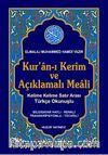 Kuran-ı Kerim ve Açıklamalı Meali Satır Arası Türkçe Okunuşlu Küçük Boy 3'lü Meal (Kod : 058)