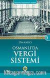 Osmanlı'da Vergi Sistemi / Osmanlı Medeniyeti Tarihi -5