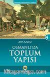 Osmanlı'da Toplum Yapısı  / Osmanlı Medeniyeti Tarihi -4