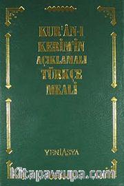 Kur'an-ı Kerim'in Açıklamalı Türkçe Meali