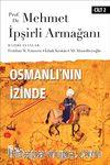 Osmanlı'nın İzinde II / Prof. Dr. Mehmet İpşirli Armağanı