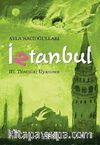 İztanbul -3 & Tılsımlar Uyanınca