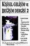 Kişisel Gelişim ve Değişim Dergisi Sayı 2 (Nisan 2000)
