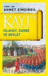 Kayı VIII - Osmanlı Tarihi / Islahat, Darbe ve Devlet