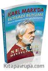 Karl Marx'da İktisadi Büyüme & Marx'ın Görüşleri ve Harrod'la Karşılaştırma
