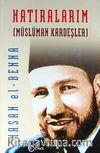 Hatıralarım (Müslüman Kardeşler) (Ciltli)