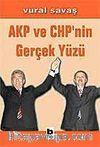 AKP ve CHP'nin Gerçek Yüzü