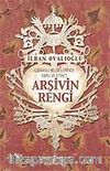 Arşivin Rengi / Osmanlı Belgelerinde Ebru ve Etiket
