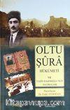 Oltu Şura Hükumeti ve Yasin Haşimoğlu'nun Hatıraları