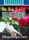 Hallac-ı Mansur (Bir Hak Şehidi)