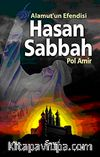 Alamut'un Efendisi Hasan Sabbah