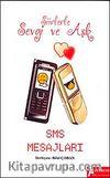 Şiirlerle Sevgi ve Aşk & SMS Mesajları